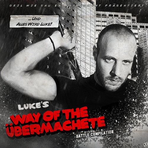 luke-way-of-the-übermachete